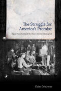 The Struggle for America's Promise: Equal Opportunity at the Dawn of Corporate Capital
