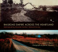 Railroad Empire across the Heartland Cover