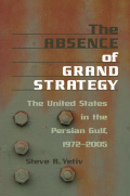 The Absence of Grand Strategy Cover