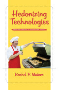 Hedonizing Technologies: Paths to Pleasure in Hobbies and Leisure