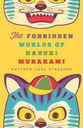 The Forbidden Worlds of Haruki Murakami Cover
