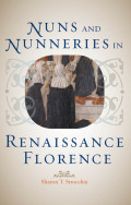 Nuns and Nunneries in Renaissance Florence cover