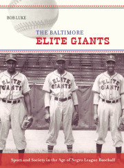 The Baltimore Elite Giants