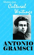 Antonio Gramsci: Selections From Cultural Writings Cover