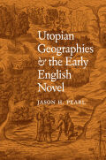 Utopian Geographies and the Early English Novel