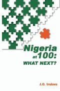 Nigeria at 100: What Next? Cover
