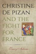 Christine de Pizan and the Fight for France Cover