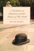 A Gentleman in Charleston and the Manner of His Death Cover