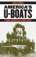 America's U-Boats: Terror Trophies of World War I
