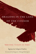Dragons in the Land of the Condor Cover