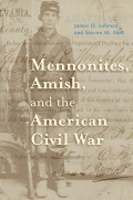 Mennonites, Amish, and the American Civil War Cover