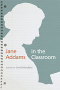 Jane Addams in the Classroom Cover