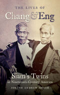 The Lives of Chang and Eng Cover
