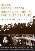Black Greek-letter Organizations in the Twenty-First Century Cover