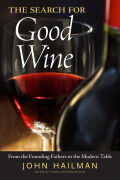 The Search for Good Wine: From the Founding Fathers to the Modern Table