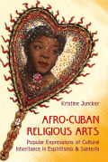Afro-Cuban Religious Arts Cover
