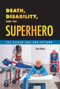 Death, Disability, and the Superhero Cover