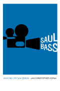 Saul Bass: Anatomy of Film Design