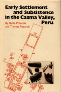 Early Settlement and Subsistence in the Casma Valley, Peru Cover