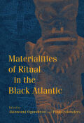 Materialities of Ritual in the Black Atlantic Cover