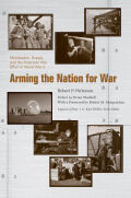 Arming the Nation for War: Mobilization, Supply, and the American War Effort in World War II