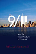 9/11 and the Visual Culture of Disaster Cover