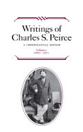 Writings of Charles S. Peirce: A Chronological Edition, Volume 2: 1867-1871