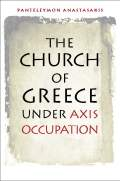 The Church of Greece under Axis Occupation Cover