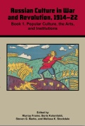 Cultural History of Russia in the Great War and Revolution 1914-22 Cover