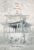 Place and Memory in the Singing Crane Garden Cover