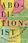 Abolitionist Geographies Cover