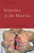 Insistence of the Material: Literature in the Age of Biopolitics