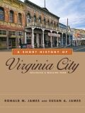 Short History of Virginia City