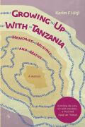 Growing Up With Tanzania. Memories, Musings and Maths Cover
