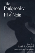 The Philosophy of Film Noir Cover