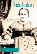 Quite Contrary: The Litigious Life of Mary Bennett Love