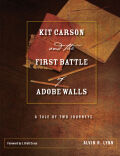 Kit Carson and the First Battle of Adobe Walls cover