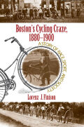 Boston's Cycling Craze, 1880-1900 Cover