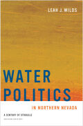 Water Politics, 2nd edition: A Century of Struggle, Second Edition