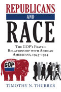 Republicans and Race: Republicans and Race