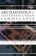 Archaeology of Southern Urban Landscapes Cover
