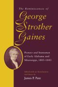 The Reminiscences of George Strother Gaines
