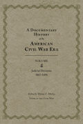 A Documentary History of the American Civil War Era: Judicial Decisions, 1867–1896