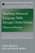 Teaching Advanced Language Skills through Global Debate: Theory and Practice