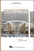 Actualiser le patrimoine par l'architecture contemporaine Cover
