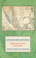 Aztlán and Arcadia Cover