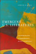 Emergent U.S. Literatures: From Multiculturalism to Cosmopolitanism in the Late Twentieth Century