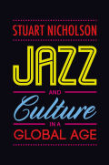 Jazz and Culture in a Global Age Cover