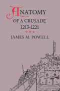 Anatomy of a Crusade, 1213-1221 Cover