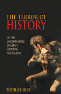 The Terror of History: On the Uncertainties of Life in Western Civilization